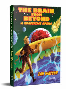 The Brain From Beyond [hardcover] by Ian Watson
